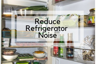 How to Reduce Refrigerator Noise [ Humming, Rattling